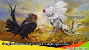Complete-Tutorial-to-Play-Online-Cockfighting-Gambling