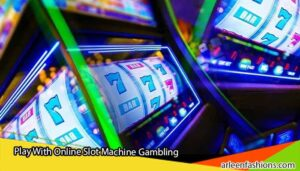 Play-With-Online-Slot-Machine-Gambling